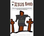 The Jesus Bomb