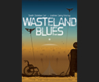 Wasteland Blues – Trade Paperback